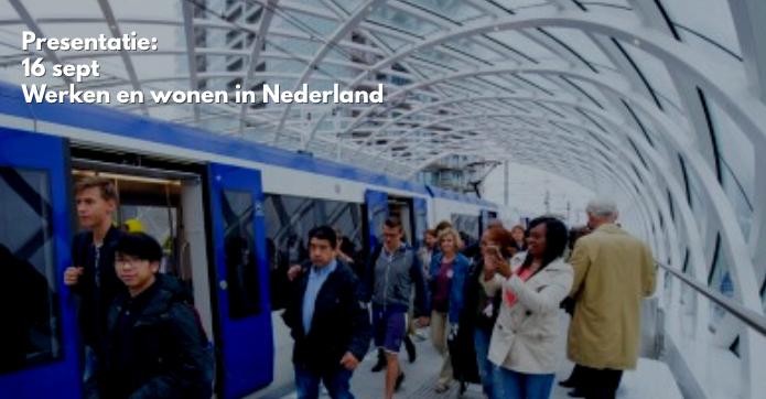 Presentatie: 16 sept – Werken en wonen in Nederland